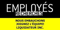 Liquidator inc. looking for staff in Gatineau