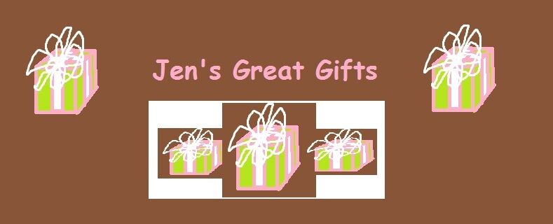 Jen's Great Gifts