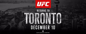 UFC 206 TORONTO!!! 2 TICKETS, LOWER BOWL SEC 114 ROW 15 seat 5,6