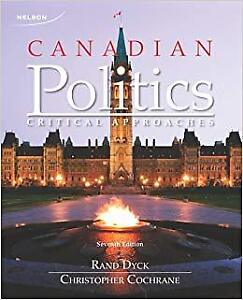 Canadian Politics - Critical Approaches (seventh edition)