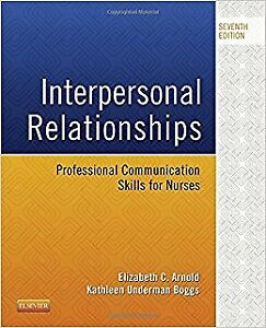 Interpersonal Relationships: Professional Communication Skills