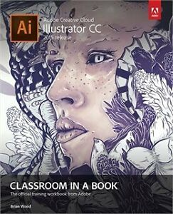 Looking for Adobe Illustrator CC Classroom in a Book 2015