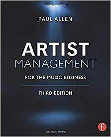 Paul Allen 'Artist Management for the Music Business' - 3rd Edition