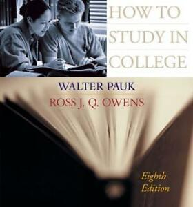 How to Study in College Pauk, Walter; Owens, Ross J.Q. 2005