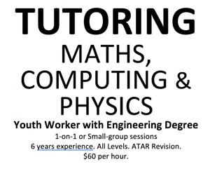 Tutoring - Mathematics, Computing and Physics Southern River Gosnells Area Preview