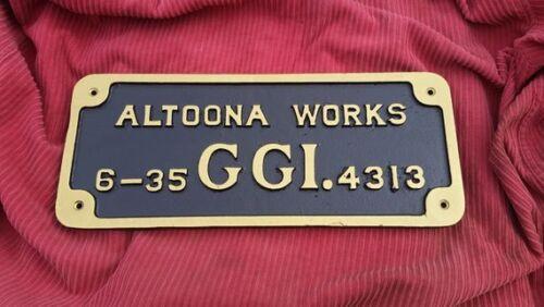 Cast Aluminum Pennsylvania Railroad, PRR Altoona Works GG1 Builder Plate