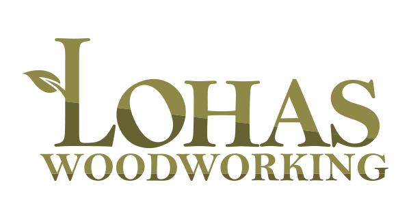 LOHAS Woodworking