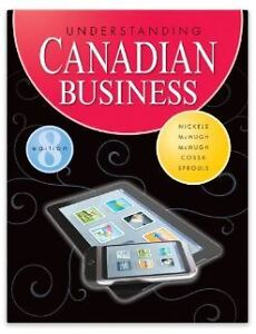 Understanding Canadian Business - 8th edition , only opened 2x