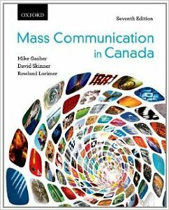 Mass Communications in Canada (7th Ed.)
