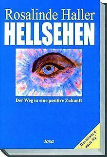 Hellsehen. Der Weg in eine positive Zukunft von Haller, ... | Buch | Zustand gut
