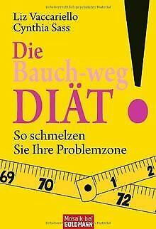 Die Bauch-weg-Diät: So schmelzen Sie Ihre Problemzone! v... | Buch | Zustand gut
