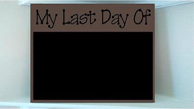 Beautiful wooden 8x10 Chalkboard vinyl sign...My Last day of....End of school