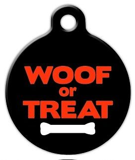 WOOF OR TREAT HALLOWEEN - Custom Personalized Pet ID Tag for Dog and Cat Collars