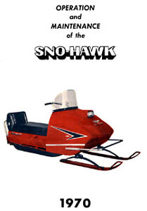 Wanted vintage Sno Hawk snowmobile