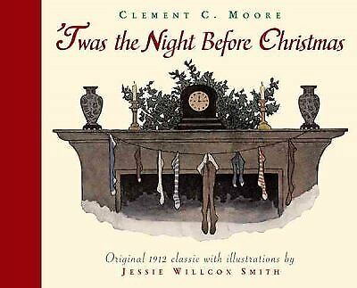 Twas the Night Before Christmas : A Visit from St. Nicholas, Paperback by Moo...