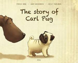 Nonn Fabiola;Weidenbach L-The Story Of Carl Pug  BOOKH NEW