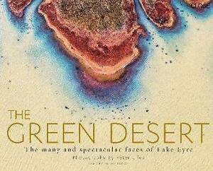 THE GREEN DESERT  PETER ELFES LAKE EYRE NEW Flood Photography Landscape
