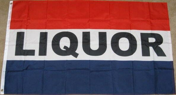 3X5 LIQUOR FLAG STORE BANNER SIGN ALCOHOL 3