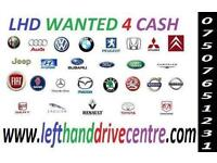 LHD LEFT HAND DRIVE VEHICLES WANTED FOR C.A.S.H