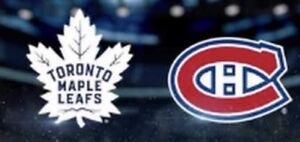 TORONTO MAPLE LEAFS MONTREAL CANADIENS SAT FEBRUARY 23 & OTHERS