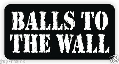 Balls To The Wall Hard Hat Sticker Safety Helmet Decal Label Funny Welder