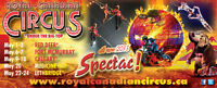 2for1 Royal Canadian Circus *Big Top *Enmax *May 22-24