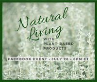 Natural Living with Plant-Based Products Facebook Class July 28