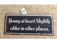 'Young at Heart Slightly Older in Other Places' Vintage Metal Wall Plaque