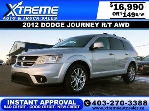 2012 Dodge Journey R/T AWD $149 b/w APPLY NOW DRIVE NOW