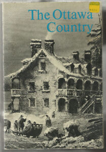History of The OTTAWA COUNTRY, Ontario / Upper Canada History