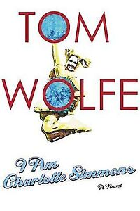 Tom Wolfe-I Am Charlotte Simmons-Hardcover-Superb + bonus book