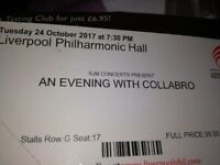 2 collabro tickets, liverpool Philharmonic hall