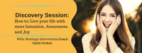 Embrace Your Life/ Discovery Session