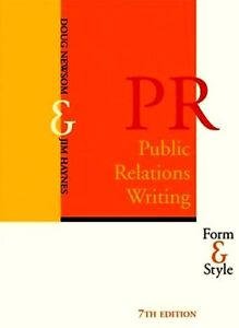 PUBLIC RELATIONS WRITING: Form & Style (7th Edition)