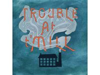 Four Piece Folk Band 'Trouble at t'Mill'