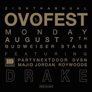 OVOFest 2017 ticket!! SOLD OUT