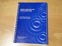 Social Care And The Law In Scotland = An SVQ Related Reference Guide For Direct Care Staff