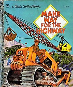 Make Way for the Highway children's book