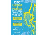 Arc Pampering and Prosecco Evening 18th August 8pm till late