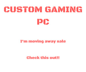 AMAZING DEAL (PRICE DROP) -- Custom Gaming PC and Accessories