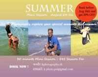 SUMMER Mini Photo Session Aug 24-26 - ONLY $45
