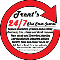 Trent's 24/7 Skid Steer Services. Landscaping