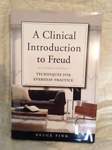 A  CLINICAL INTRODUCTION TO FREUD ( Bruce Fink )