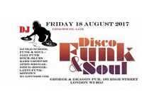 GIG Party DJ Event Funk Groove & Soul Fri 18 August 2017 in West London