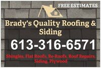 BRADY'S QUALITY ROOFING - CALL FOR YOUR FREE ESTIMATE TODAY