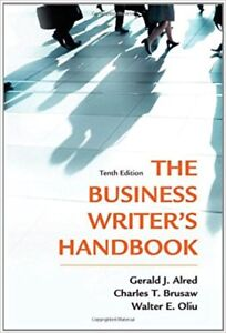 The Business Writer's Handbook, 10th Edition by Alred