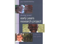 Doing Your Early Years Research Project 1st Edition by Guy Roberts-Holmes