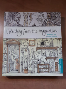 Sketching From The Imagination: An Insight to Creative Drawing