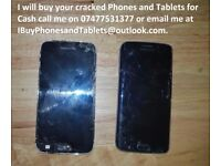 I Will buy your cracked phone and tablets for cash