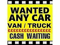 WE WANT YOUR CARS OR VANS WITH OR WITHOUT MOTS DAMAGED CONSIDERED
